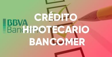 CRÉDITO HIPOTECARIO BANCOMER